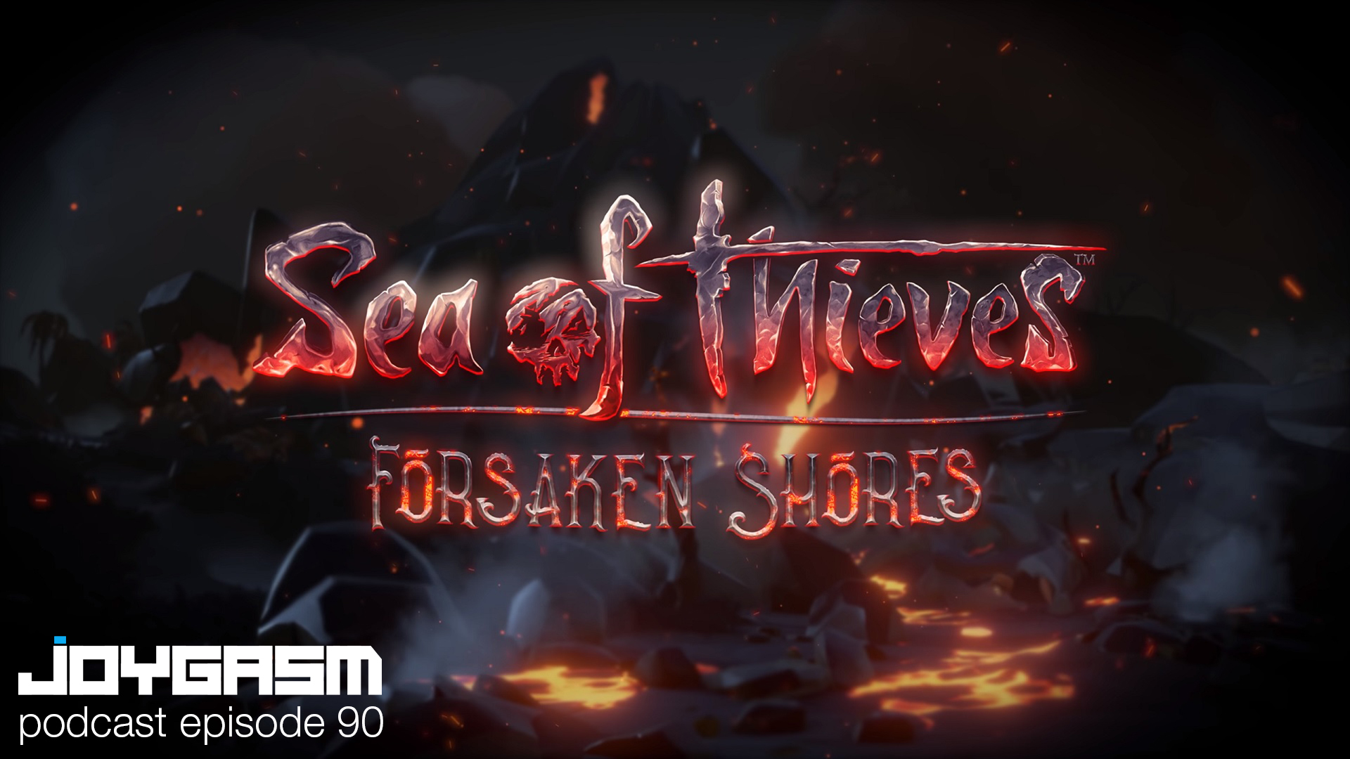 Ep. 90: Sea Of Thieves Forsaken Shores Impressions