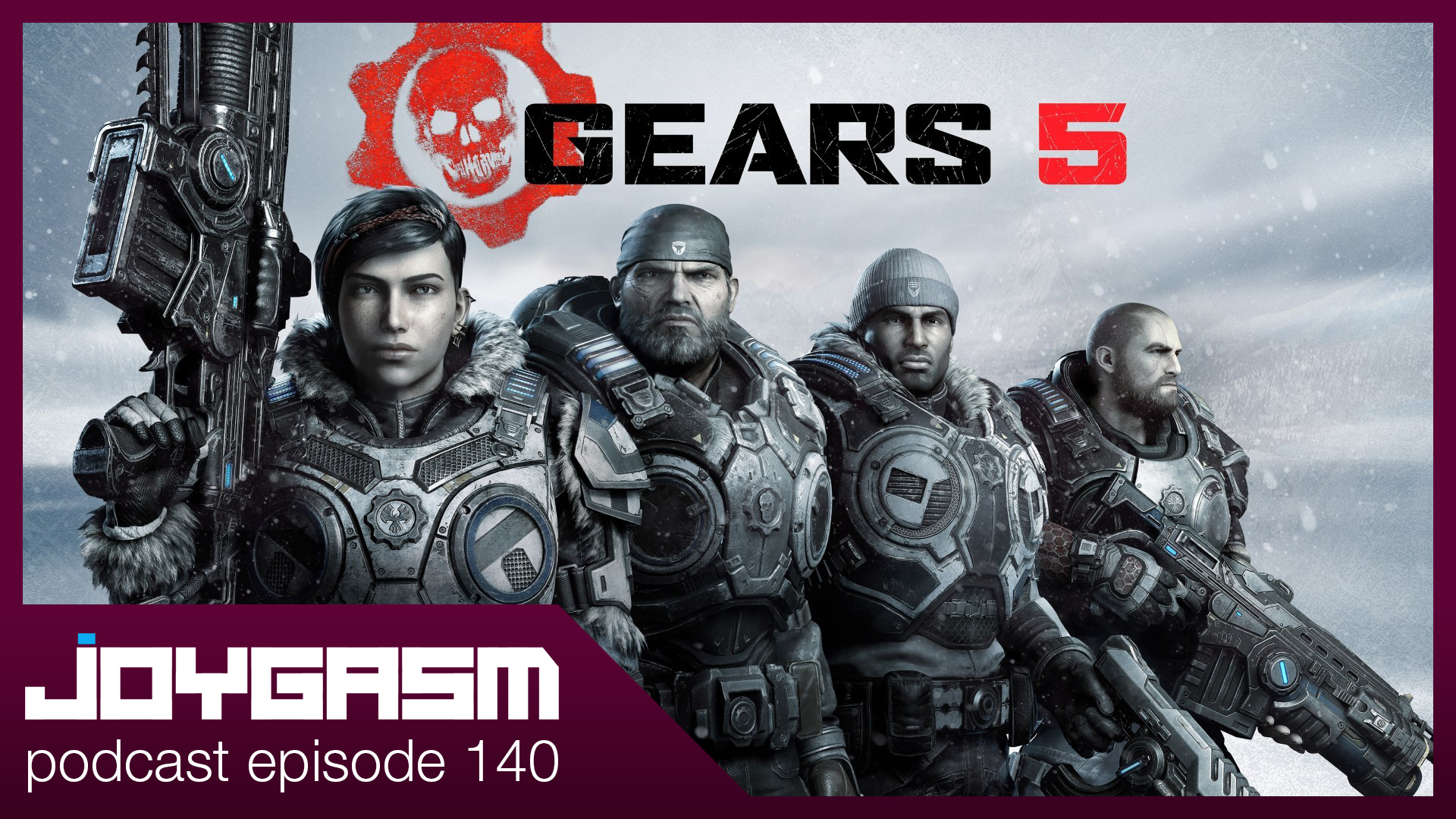 Ep. 140: Gears 5 Playthrough Impressions & More