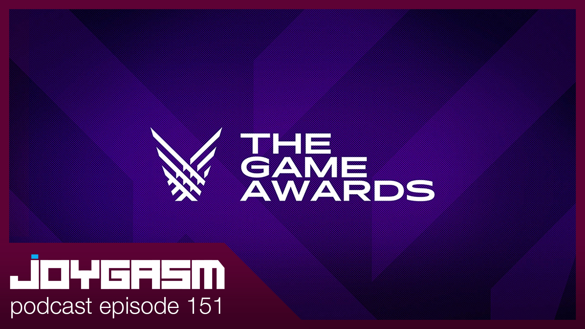 Ep. 151: The Game Awards & Our Favorite Games of 2019
