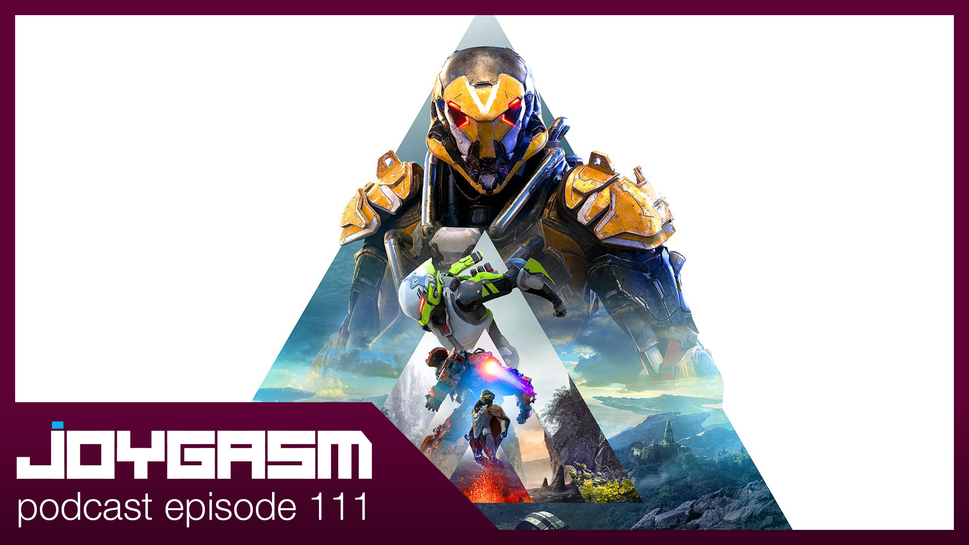 Ep. 111: Anthem Initial Gameplay Impressions