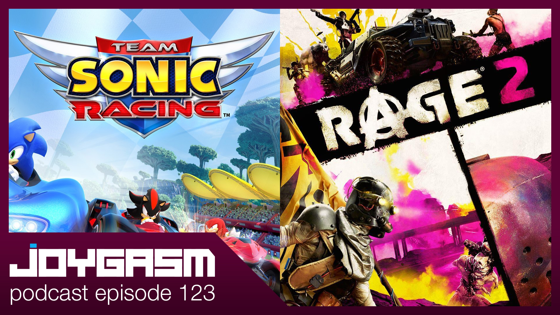 Ep. 123: Rage 2, Team Sonic Racing, & More