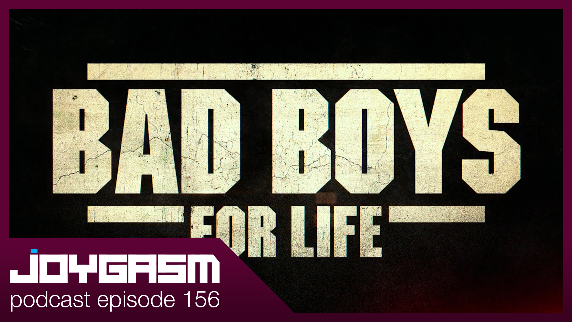 Ep. 156: Bad Boys For Live Movie Review